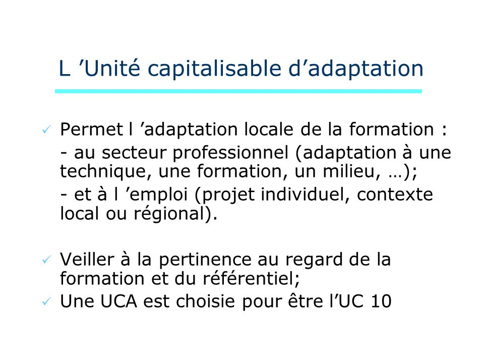 L 'Unité capitalisable d'adaptation