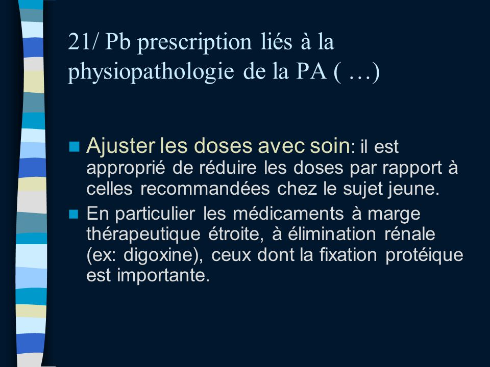 21/ Pb prescription liés à la physiopathologie de la PA ( …)