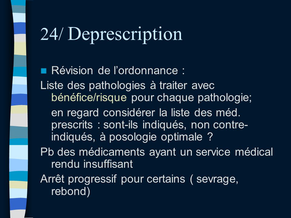 24/ Deprescription Révision de l'ordonnance :