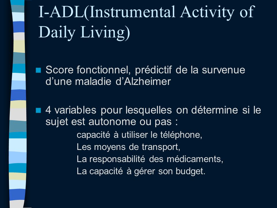 I-ADL(Instrumental Activity of Daily Living)
