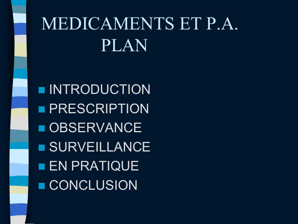 MEDICAMENTS ET P.A. PLAN INTRODUCTION PRESCRIPTION OBSERVANCE