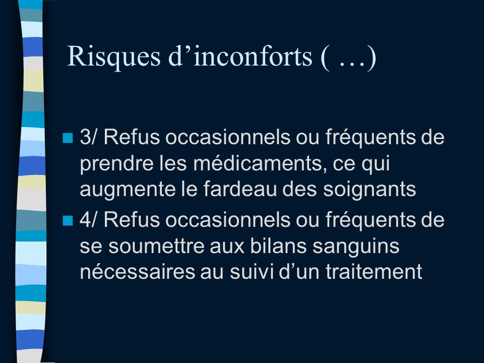 Risques d'inconforts ( …)