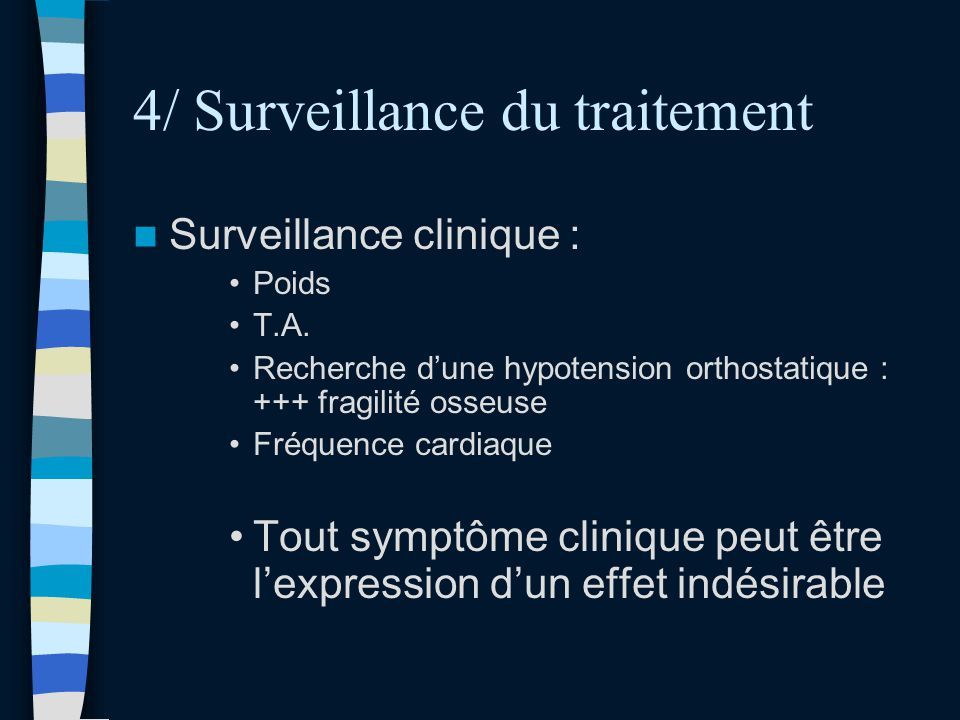 4/ Surveillance du traitement
