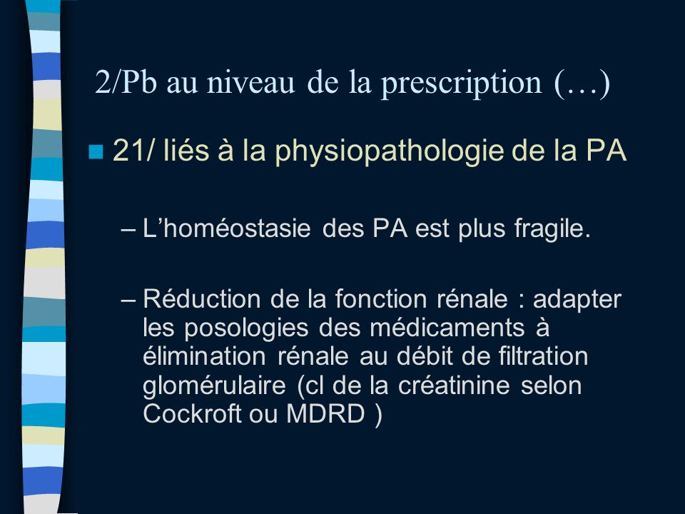 2/Pb au niveau de la prescription (…)