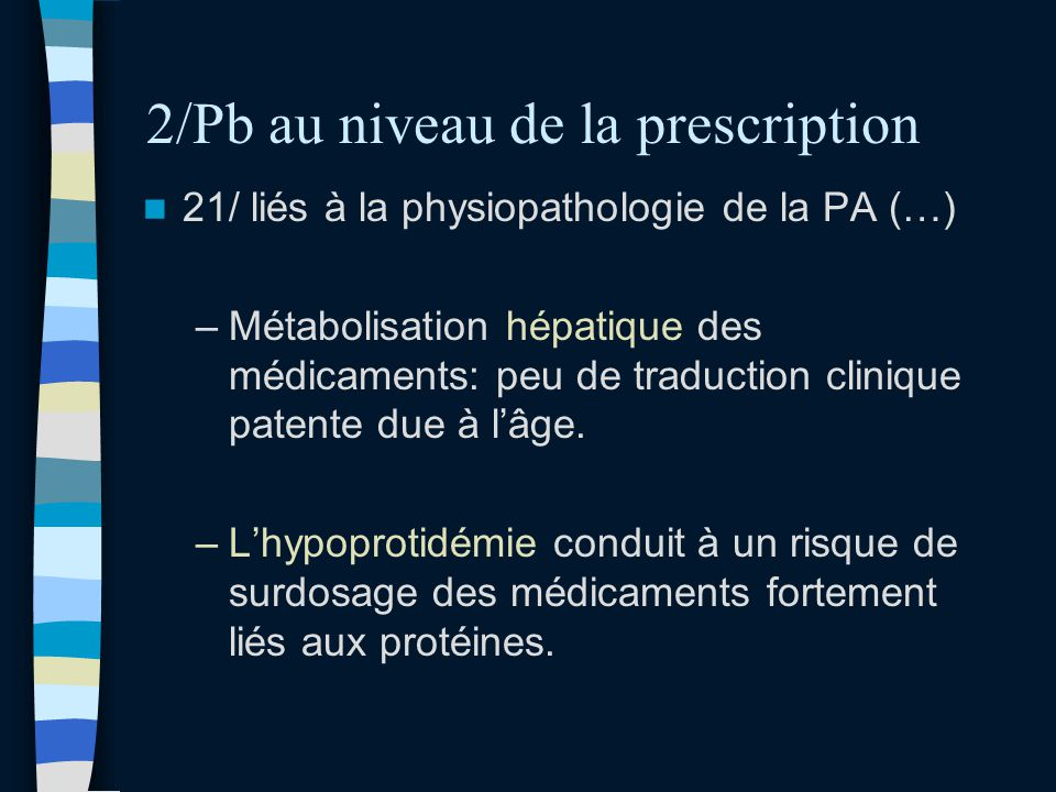 2/Pb au niveau de la prescription