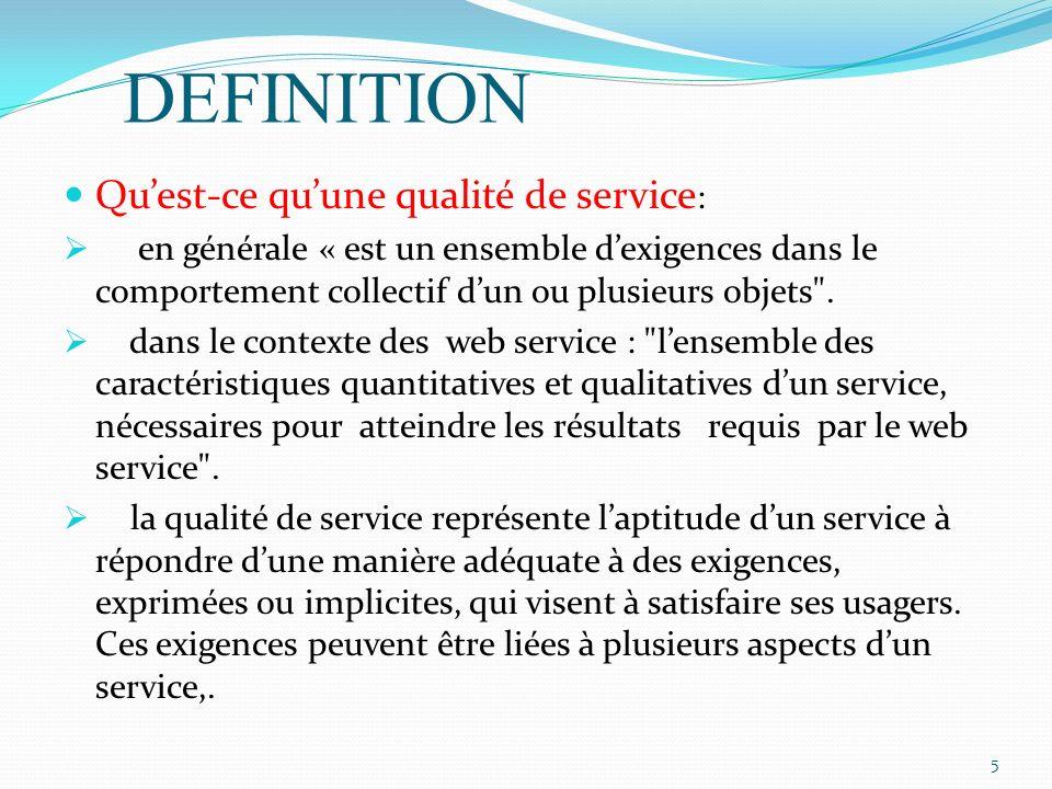 DEFINITION Qu'est-ce qu'une qualité de service: