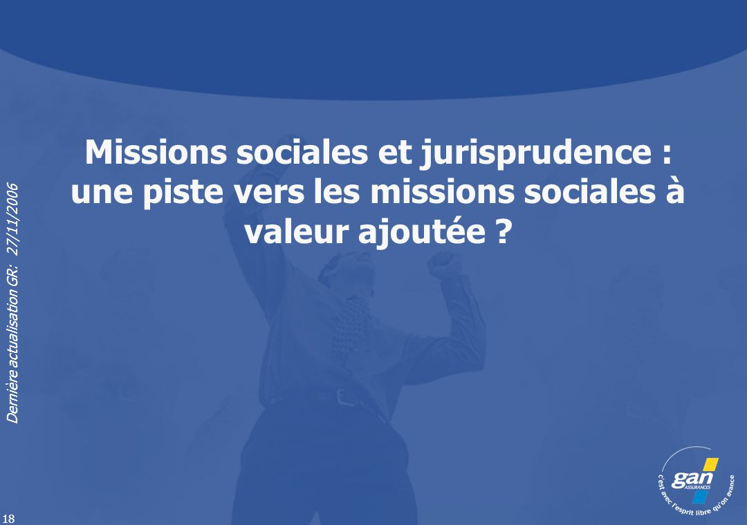 Missions sociales et jurisprudence : une piste vers les missions sociales à valeur ajoutée