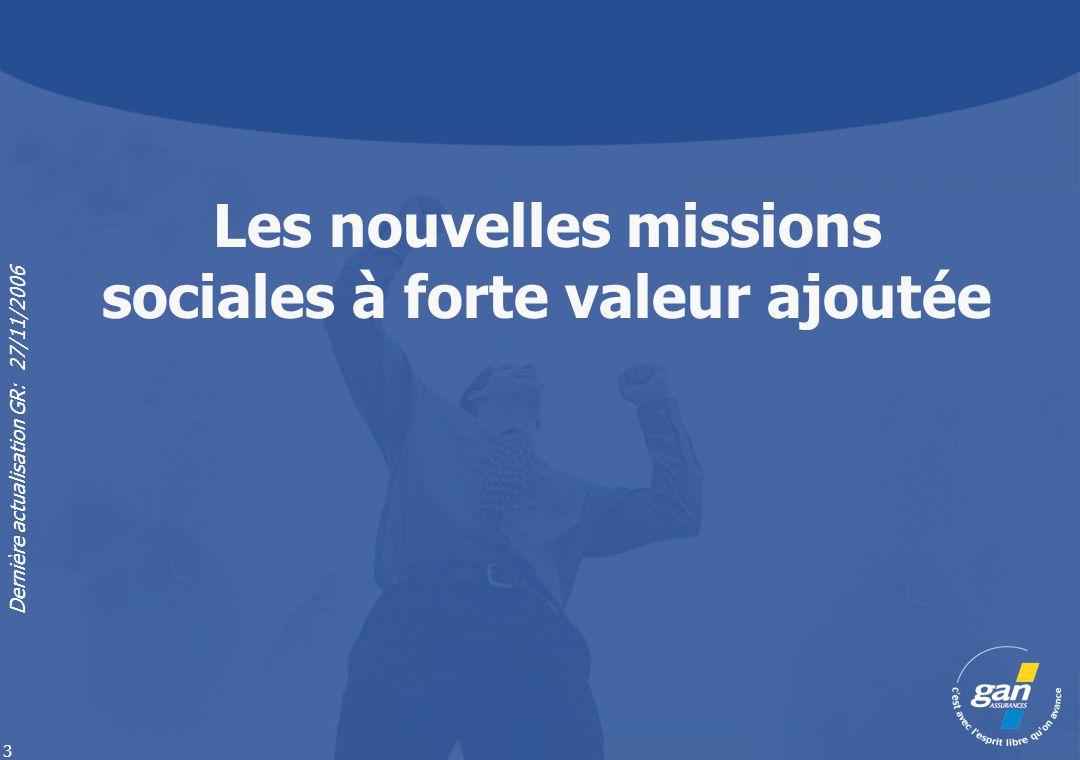 Les nouvelles missions sociales à forte valeur ajoutée