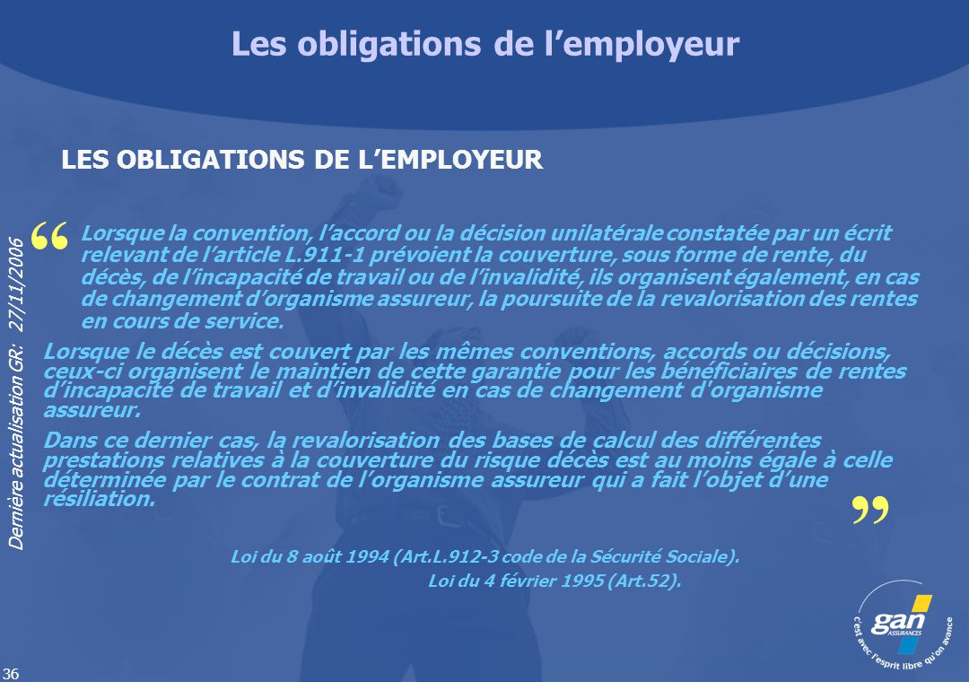 Les obligations de l'employeur LES OBLIGATIONS DE L'EMPLOYEUR