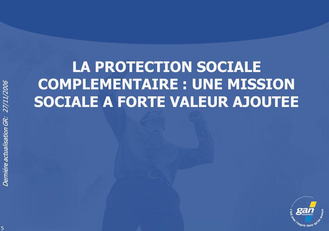LA PROTECTION SOCIALE COMPLEMENTAIRE : UNE MISSION SOCIALE A FORTE VALEUR AJOUTEE