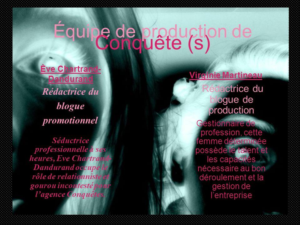 Équipe de production de Conquête (s)