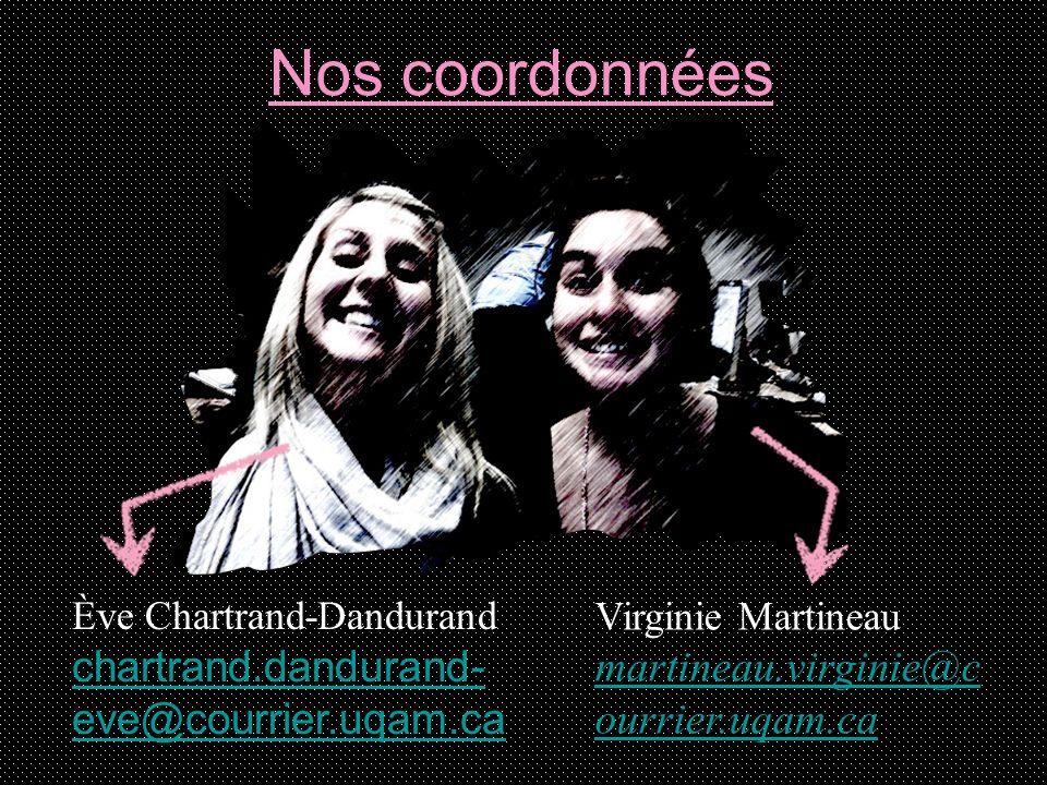 Nos coordonnées chartrand.dandurand-eve@courrier.uqam.ca