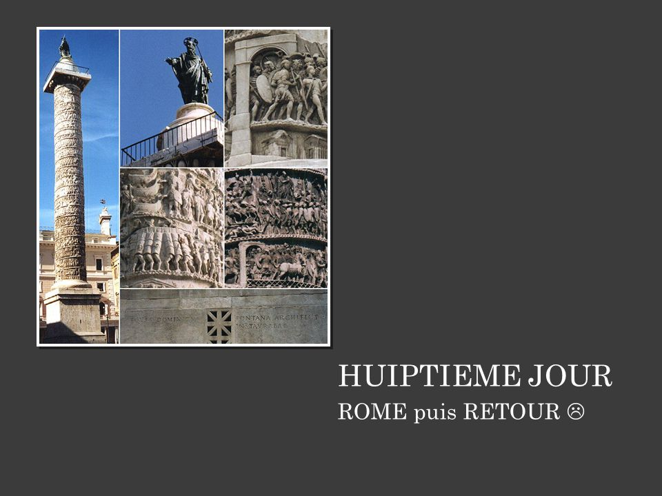 HUIPTIEME JOUR ROME puis RETOUR  16