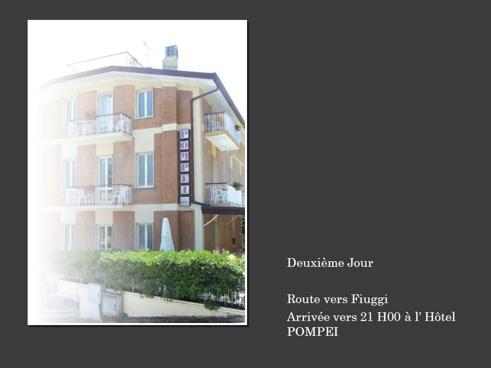 Arrivée vers 21 H00 à l' Hôtel POMPEI