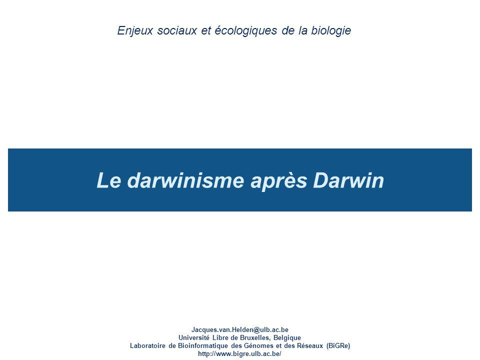 Le darwinisme après Darwin