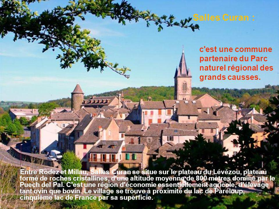 Salles Curan : c est une commune partenaire du Parc naturel régional des grands causses.
