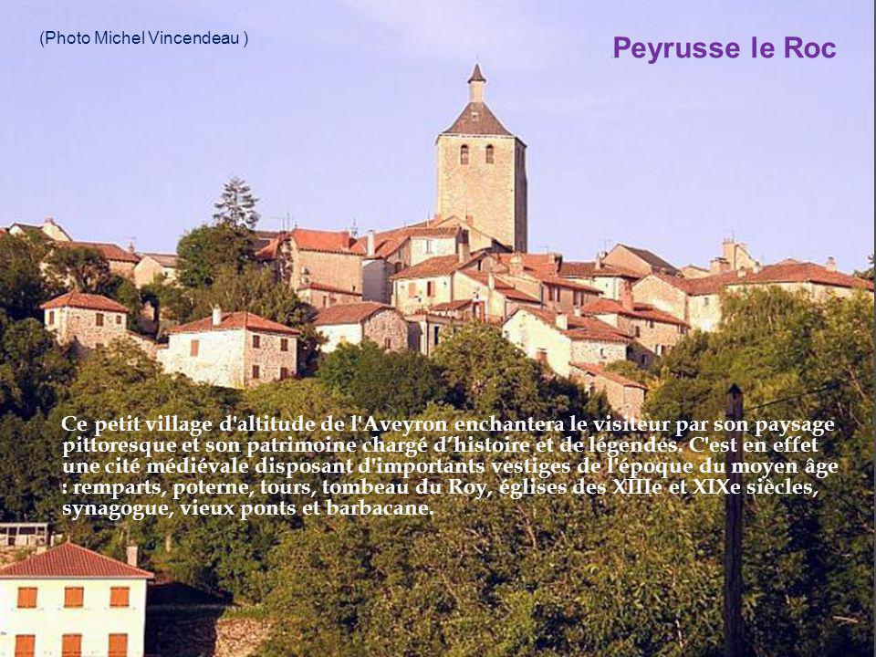 Peyrusse le Roc (Photo Michel Vincendeau )