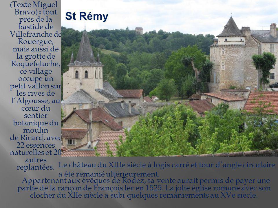 (Texte Miguel Bravo) : tout près de la bastide de Villefranche de Rouergue, mais aussi de la grotte de Roquefeluche, ce village occupe un petit vallon sur les rives de l'Algousse, au cœur du sentier botanique du moulin de Ricard, avec 22 essences naturelles et 20 autres replantées.