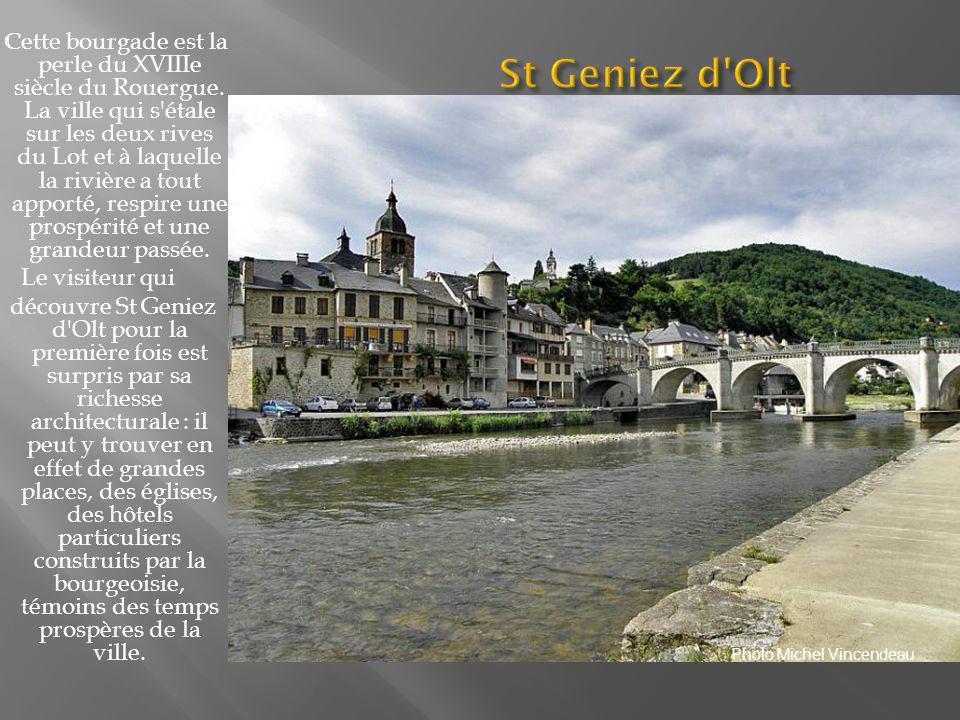 Cette bourgade est la perle du XVIIIe siècle du Rouergue