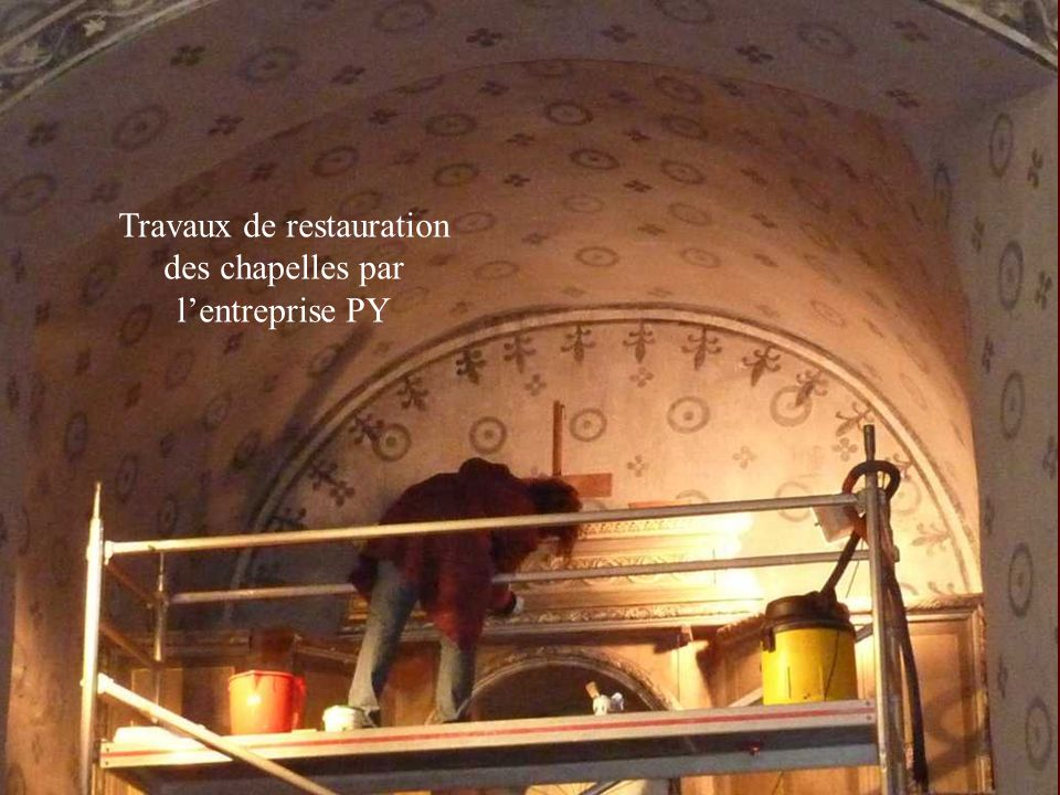Travaux de restauration des chapelles par l'entreprise PY