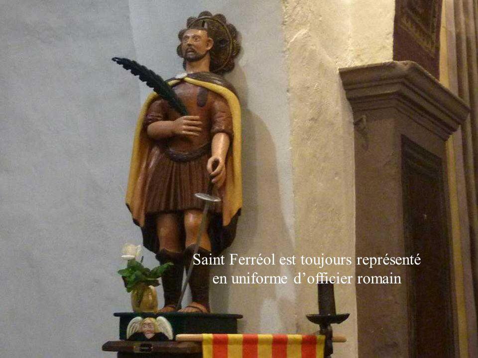 Saint Ferréol est toujours représenté en uniforme d'officier romain