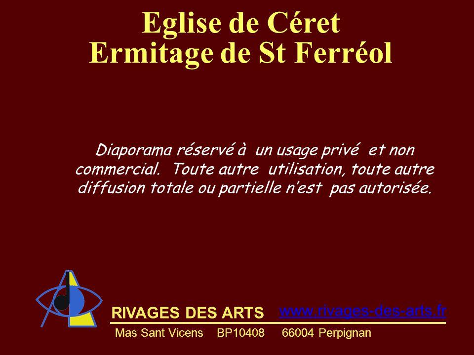 Eglise de Céret Ermitage de St Ferréol