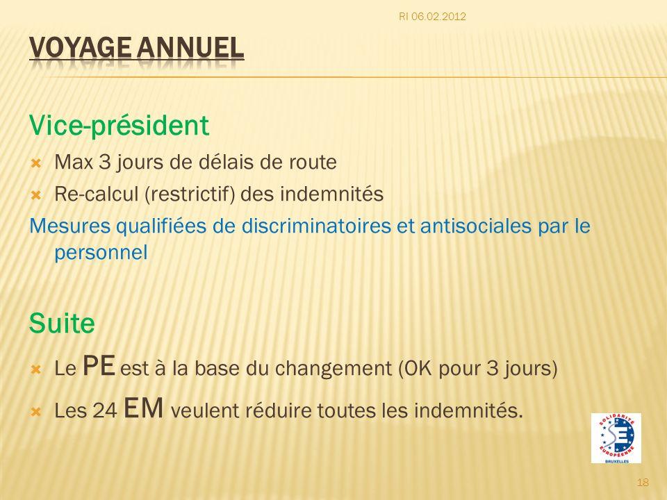 Voyage annuel Vice-président Suite Max 3 jours de délais de route