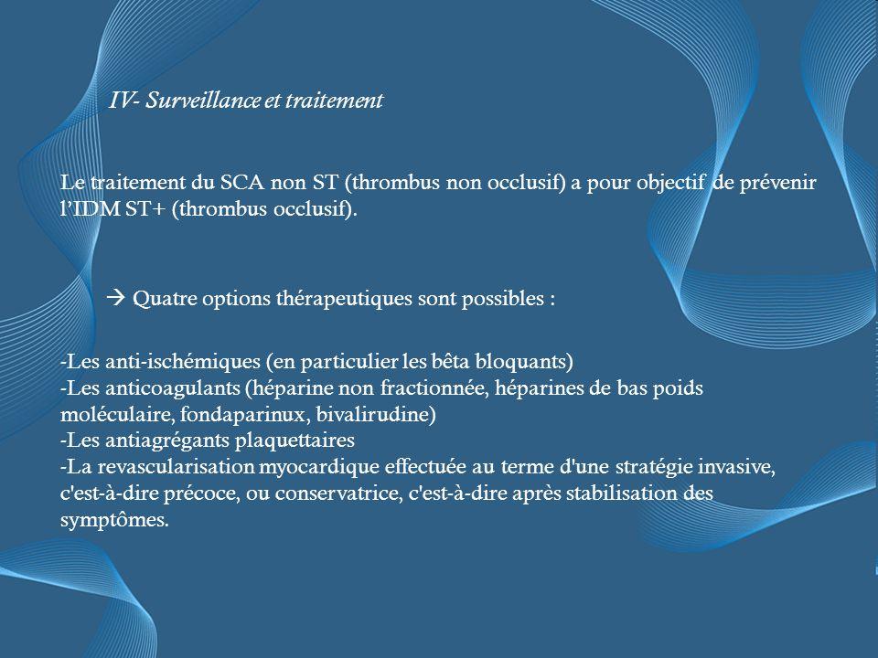 IV- Surveillance et traitement