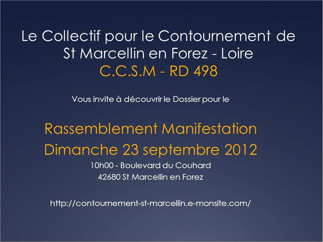 Le Collectif pour le Contournement de St Marcellin en Forez - Loire C