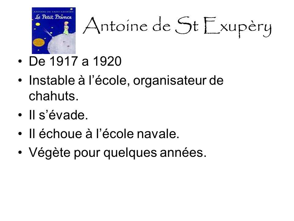 Antoine de St Exupèry De 1917 a 1920