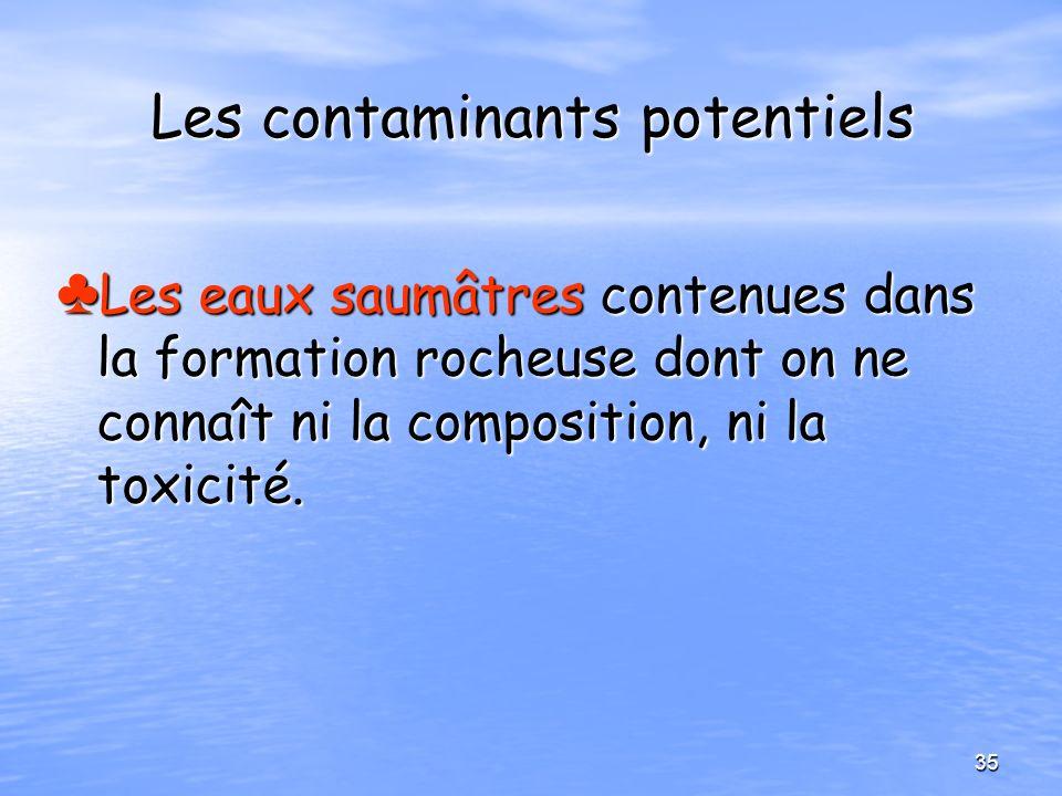 Les contaminants potentiels