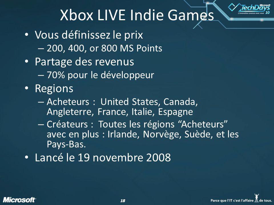 Xbox LIVE Indie Games Vous définissez le prix Partage des revenus