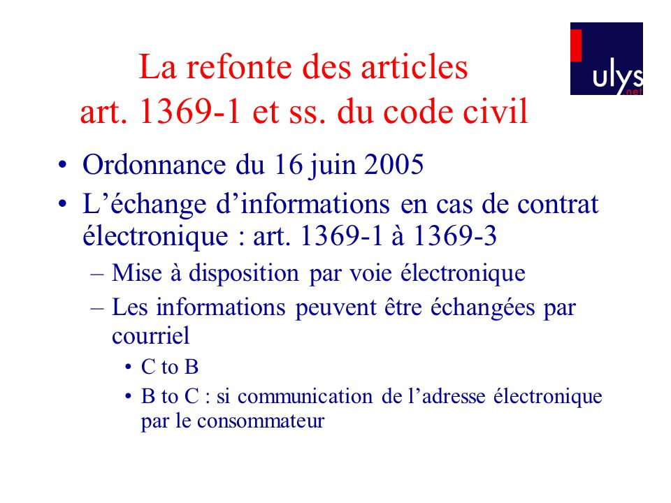 La refonte des articles art. 1369-1 et ss. du code civil