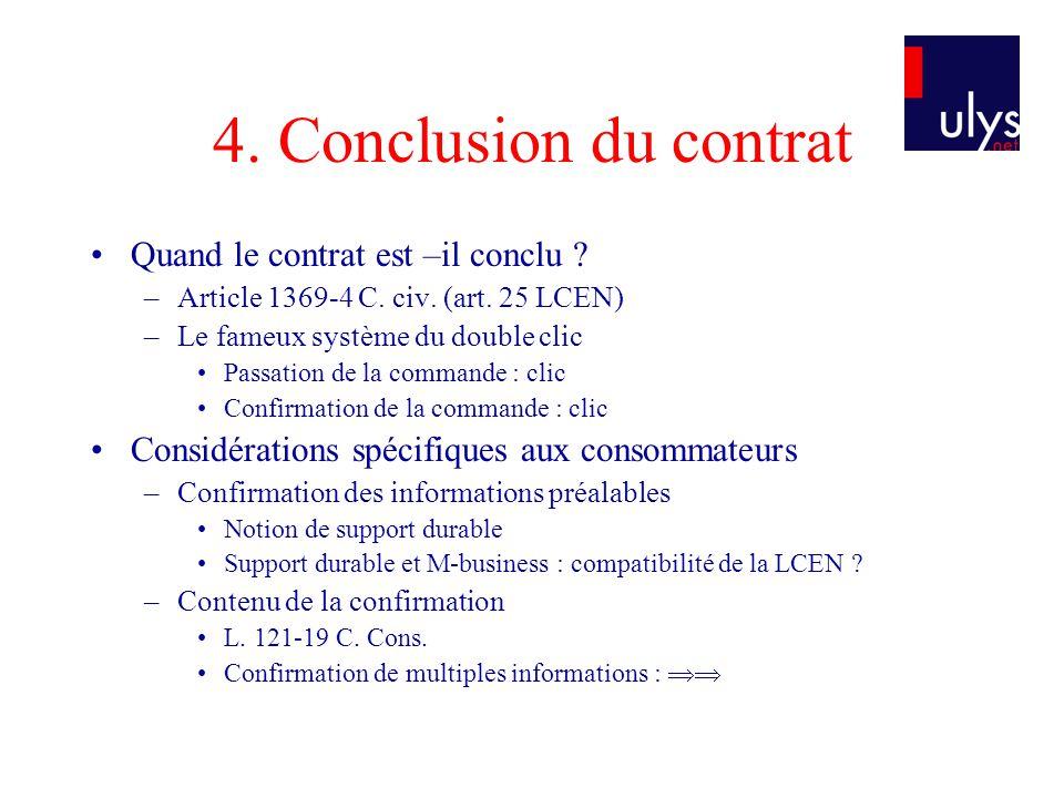 4. Conclusion du contrat Quand le contrat est –il conclu