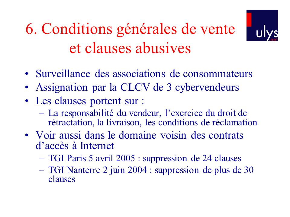 6. Conditions générales de vente et clauses abusives