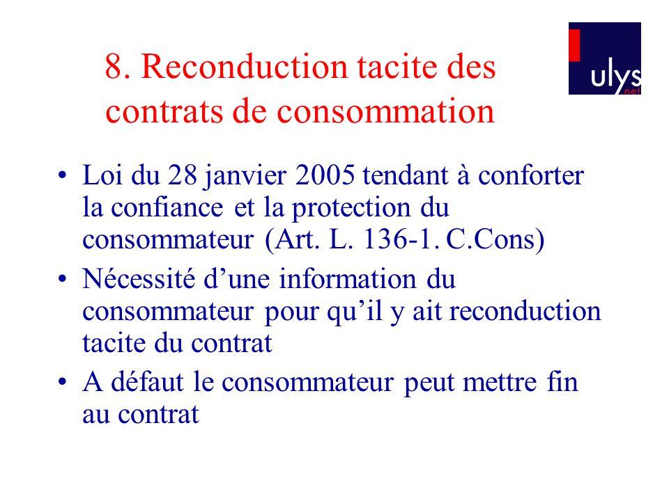 8. Reconduction tacite des contrats de consommation