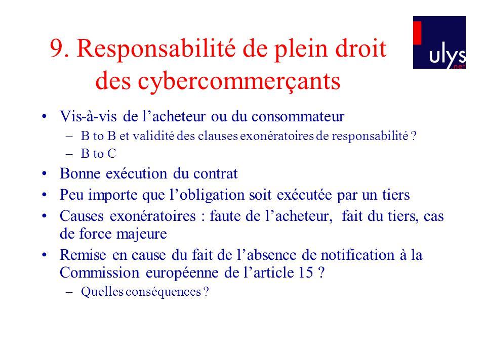 9. Responsabilité de plein droit des cybercommerçants