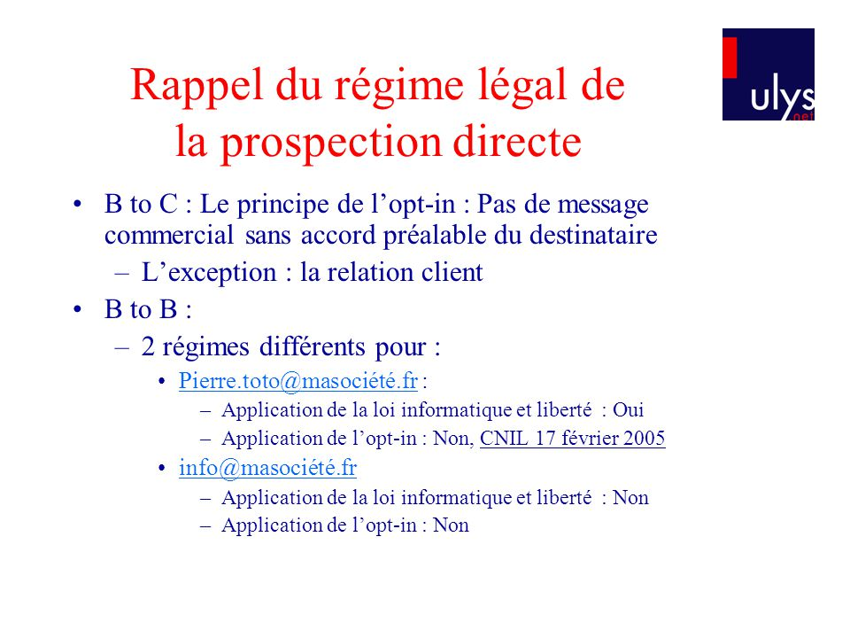 Rappel du régime légal de la prospection directe