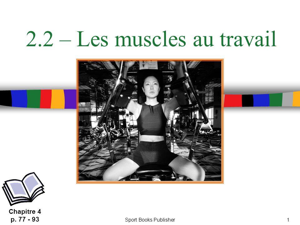 2.2 – Les muscles au travail