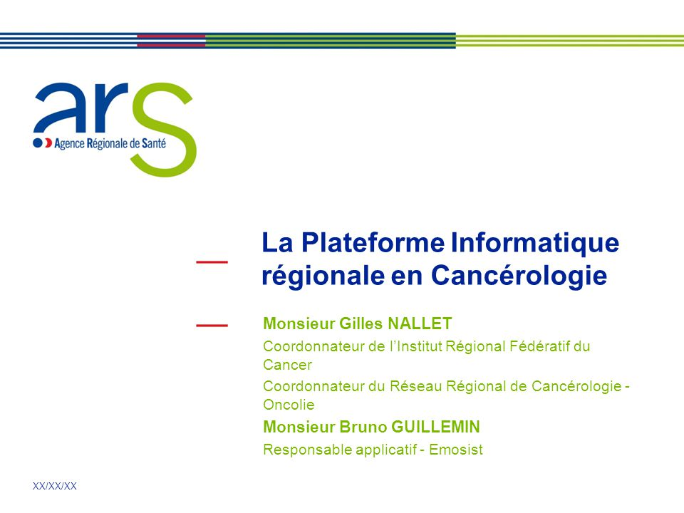 La Plateforme Informatique régionale en Cancérologie
