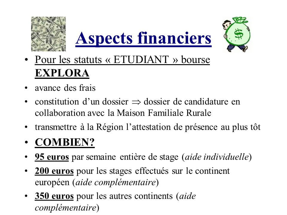 Aspects financiers Pour les statuts « ETUDIANT » bourse EXPLORA