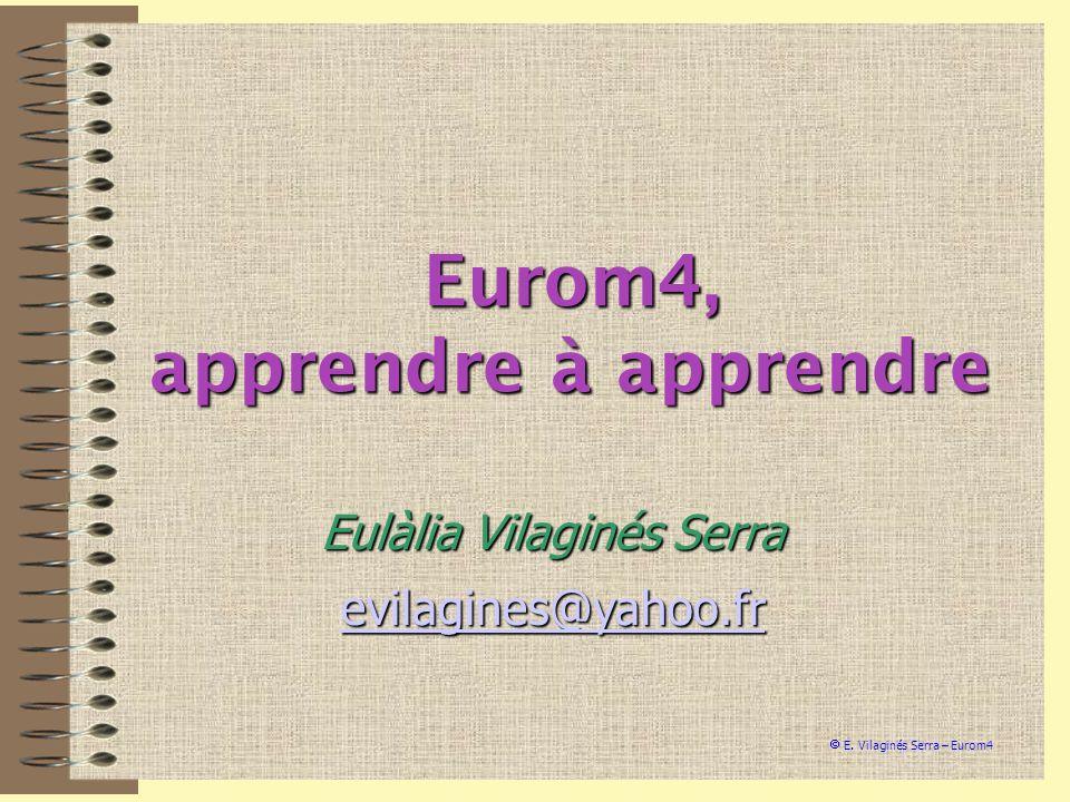 Eurom4, apprendre à apprendre