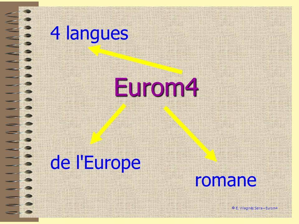 4 langues Eurom4 de l Europe romane  E. Vilaginés Serra – Eurom4