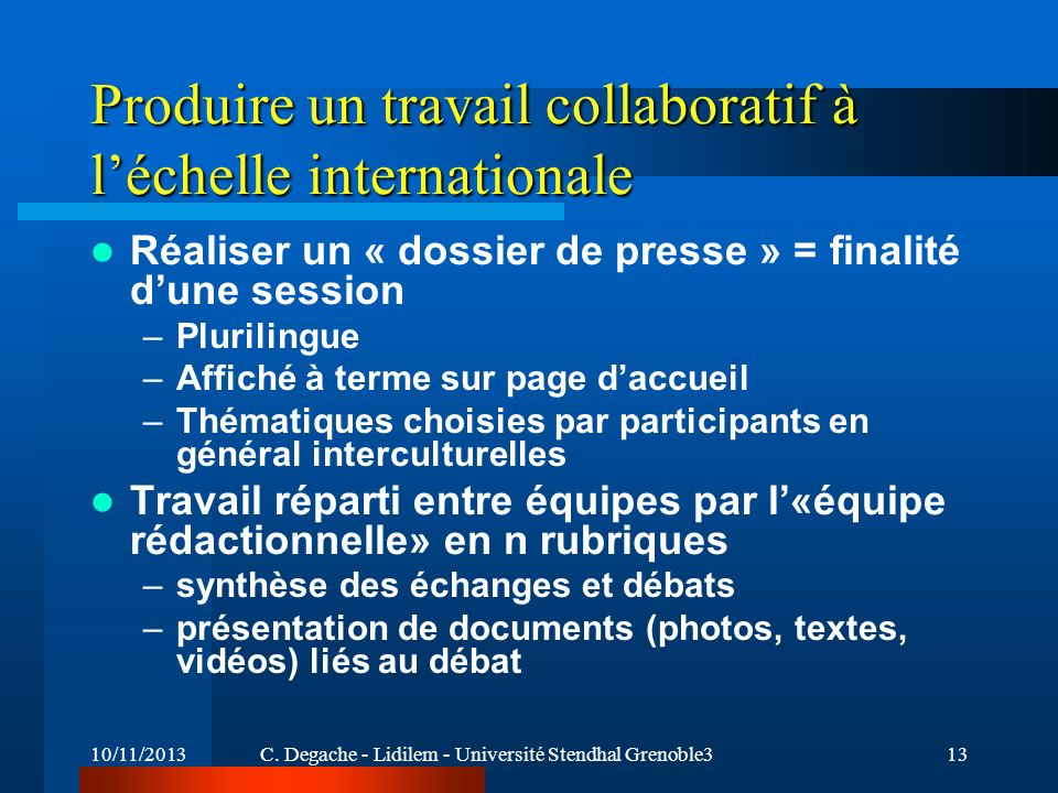Produire un travail collaboratif à l'échelle internationale