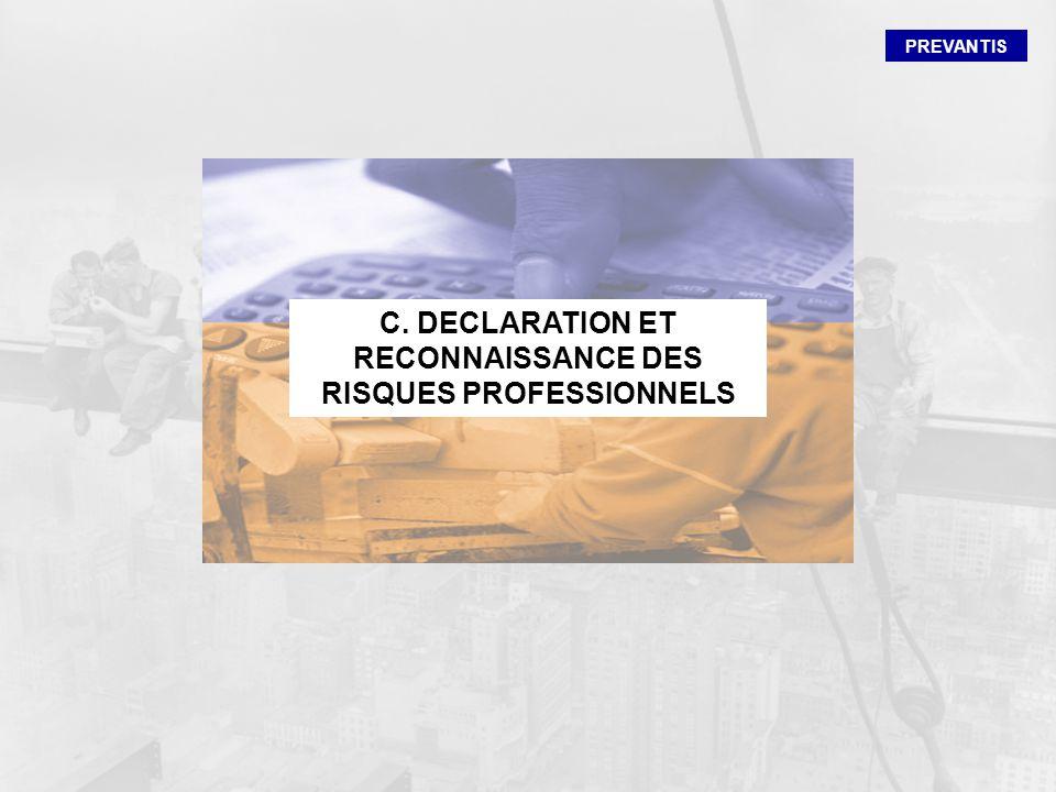 C. DECLARATION ET RECONNAISSANCE DES RISQUES PROFESSIONNELS