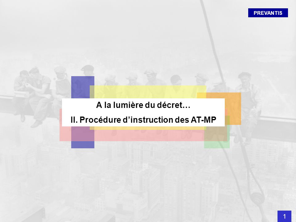 II. Procédure d'instruction des AT-MP