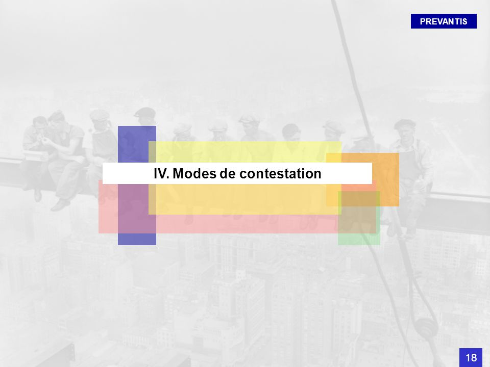 IV. Modes de contestation