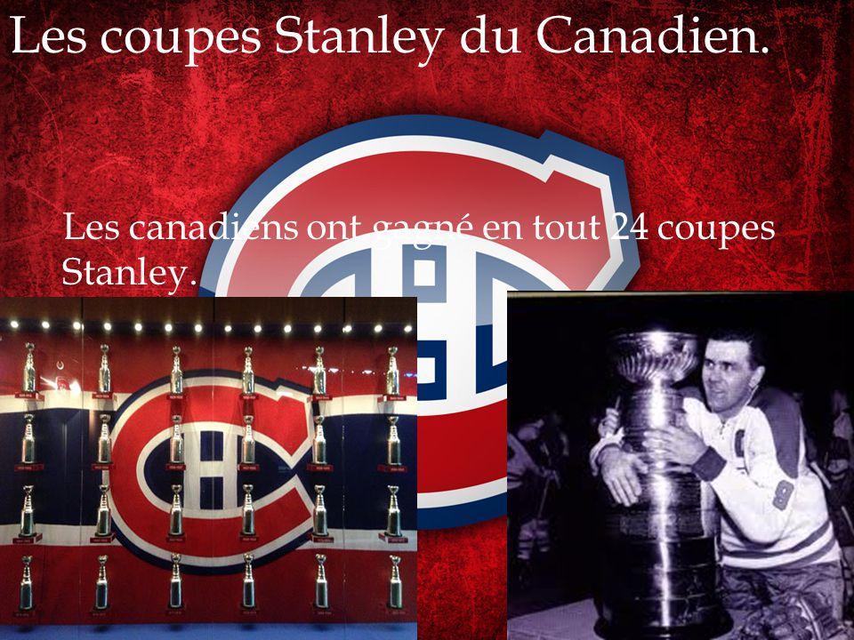 Les coupes Stanley du Canadien.