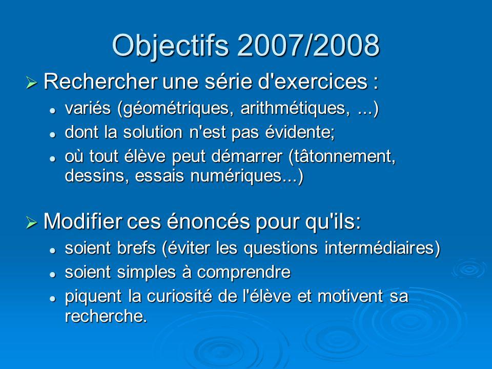 Objectifs 2007/2008 Rechercher une série d exercices :
