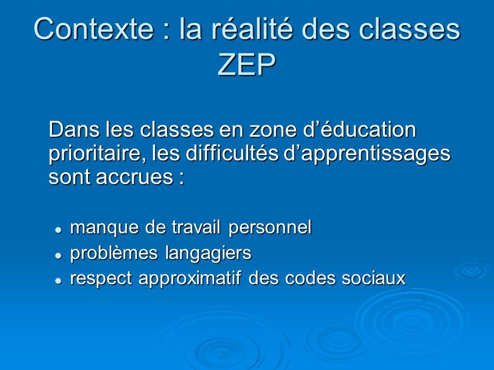 Contexte : la réalité des classes ZEP